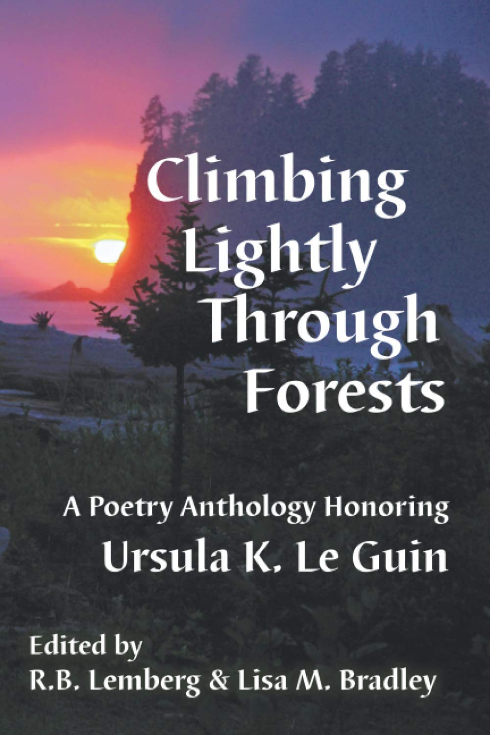 Climbing Lightly Through Forests